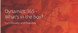 Dynamics 365 - what's in the box?