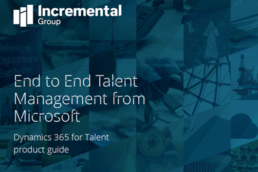 Dynamics 365 for Talent product guide - Incremental Group
