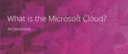 What is the Microsoft Cloud?
