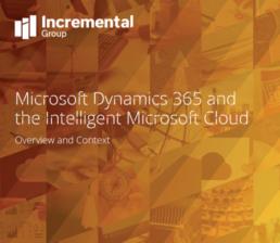 Dynamics 365 and the intelligent Microsoft Cloud