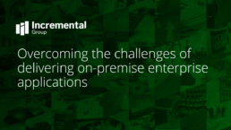 guide to the challenges of delivering on-premise enterprise applications