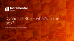dynamics 365 whats in the box - a guide
