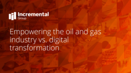 a guide to empowering oil and gas